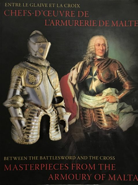 Between the Battlesword and the Cross: Masterpieces from the Armoury of Malta