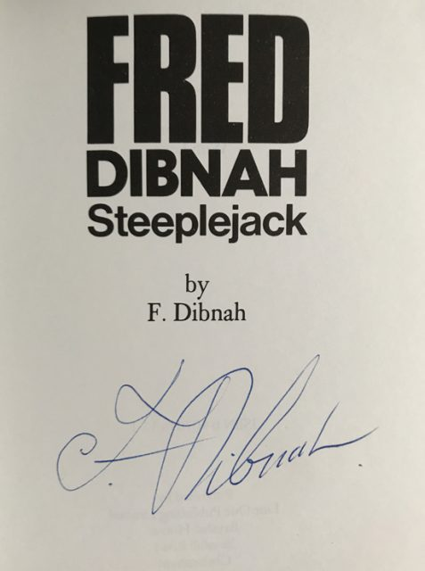Fred Dibnah Steeplejack - Signed Copy