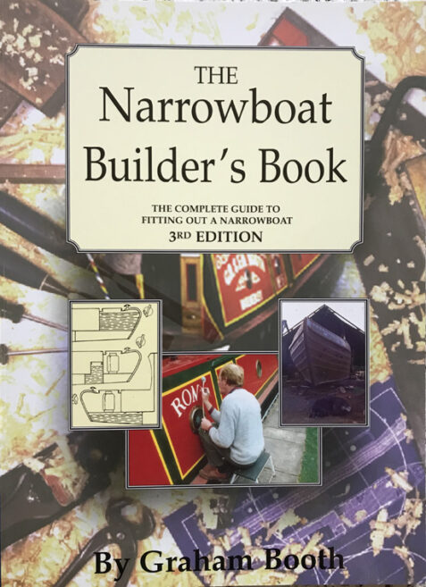 The Narrowboat Builder's Book: The Complete Guide to Fitting out a Narrowboat
