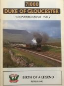 71000 Duke of Gloucester: The Impossible Dream Part 2: Birth of a Legend