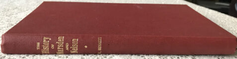The History of Marsden and Nelson By W. Bennett