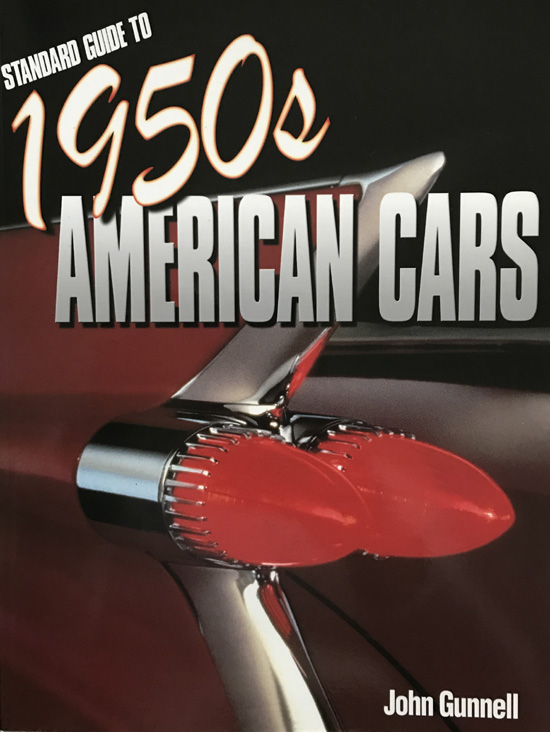 Standard Guide to 1950s American Cars by John Gunnell