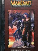 WarCraft: The Sunwell Trilogy (Ultimate Edition)