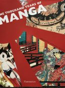 One Thousand Years of Manga By Brigitte Koyama-Richard