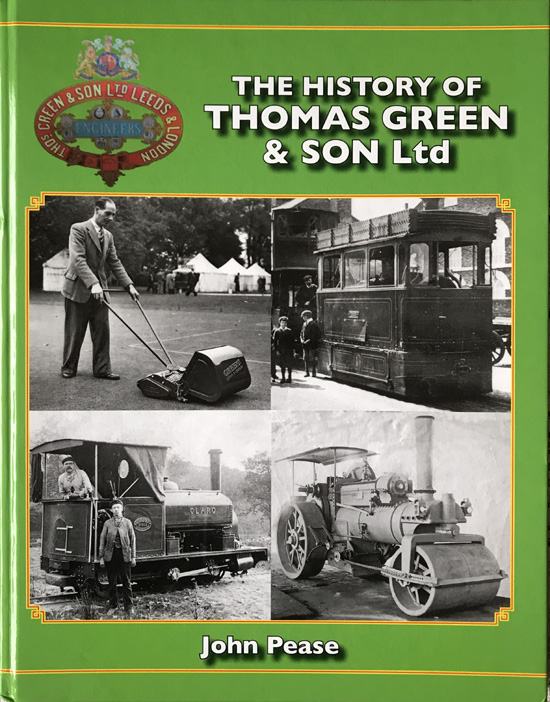 The History of Thomas Green & Son Ltd By John Pease