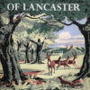 The Royal Forest of Lancaster By R. Cunliffe Shaw