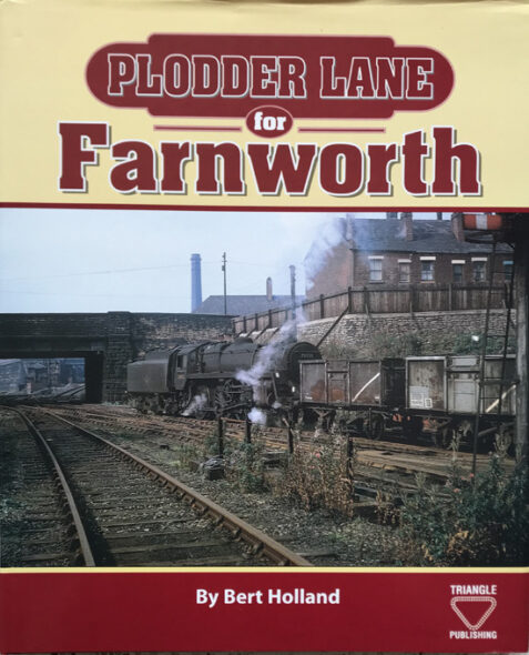 Plodder Lane for Farnworth By Bert Holland