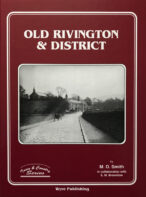 Old Rivington and District By M. D. Smith
