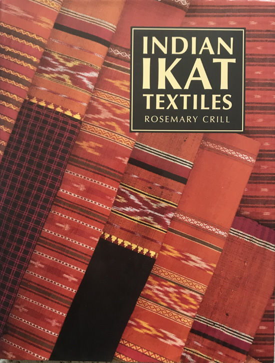 Indian Ikat Textiles By Rosemary Crill