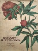 The Art of Botanical Illustration By Wilfrid Blunt