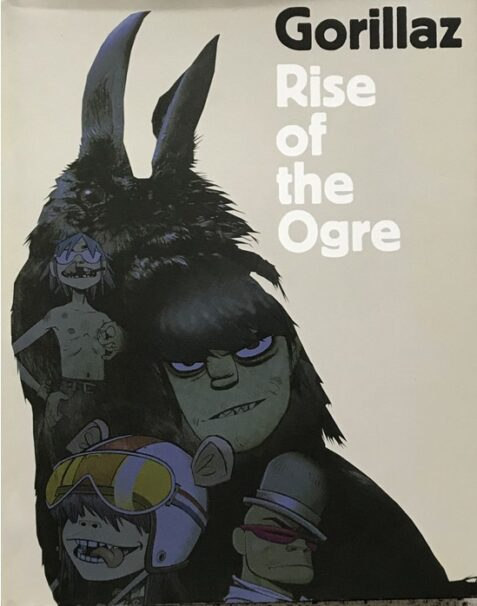 Gorillaz: Rise of the Ogre By Gorillaz