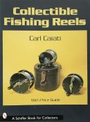 Collectible Fishing Reels By Carl Caiati