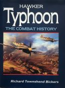 Hawker Typhoon: The Combat History By Richard Townshend Bickers