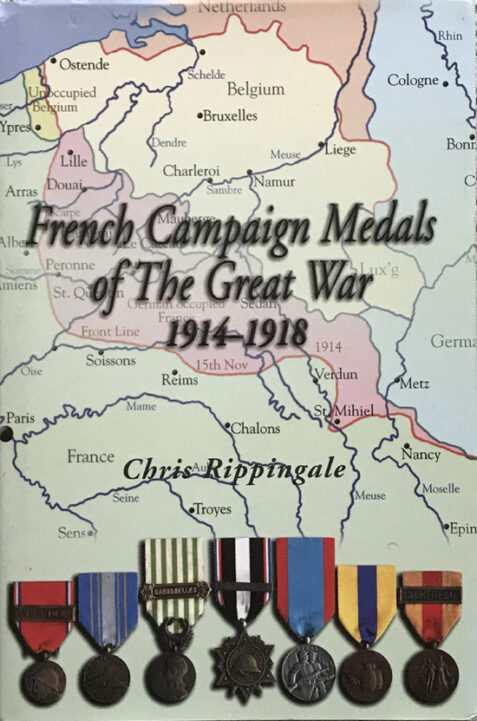 French Campaign Medals of the Great War 1914-1918 By Chris Rippingale