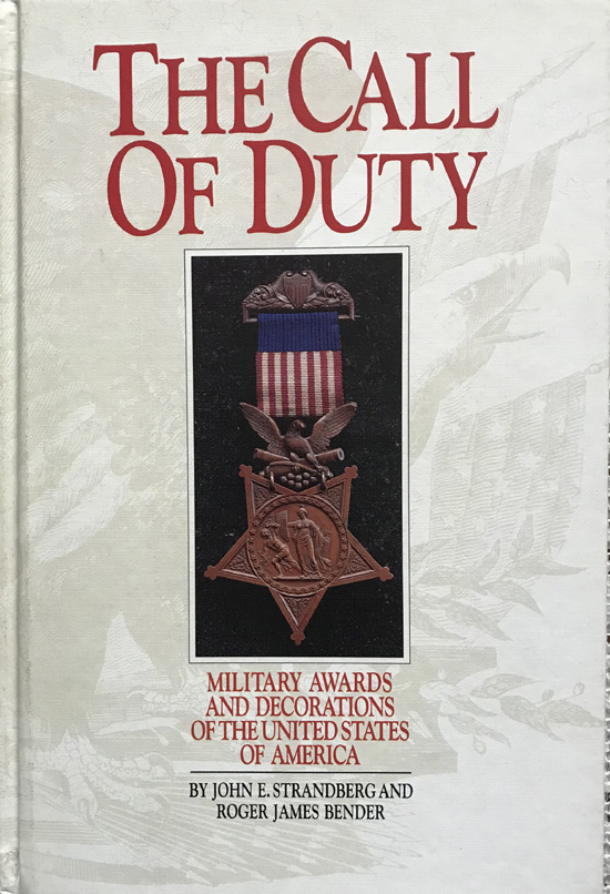 The Call of Duty: Military Awards and Decorations of the United States of America