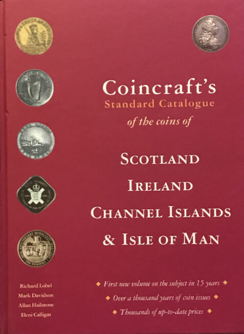 Standard Catalogue of the Coins of Scotland, Ireland, Channel Islands & Isle of Man