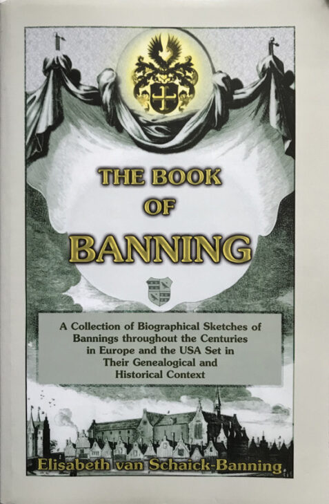 The Book of Banning By Elisabeth Van Schaick-Banning