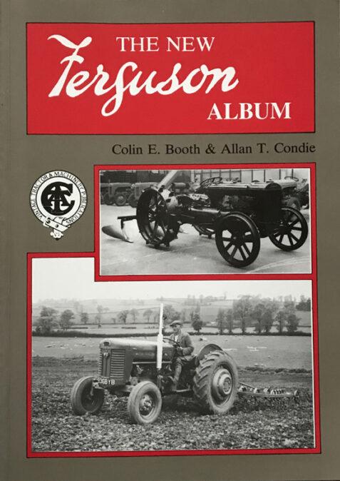The New Ferguson Album By Colin E. Booth & Allan T. Condie