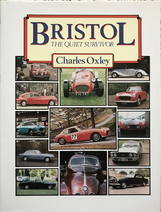 Bristol: The Quiet Survivor By Charles Oxley