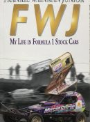 FWJ: My Life in Formula 1 Stock Cars By Frankie Wainman Junior
