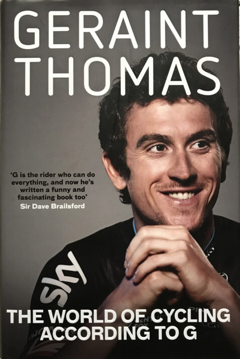 The World Of Cycling According To G By Geraint Thomas - Signed Copy