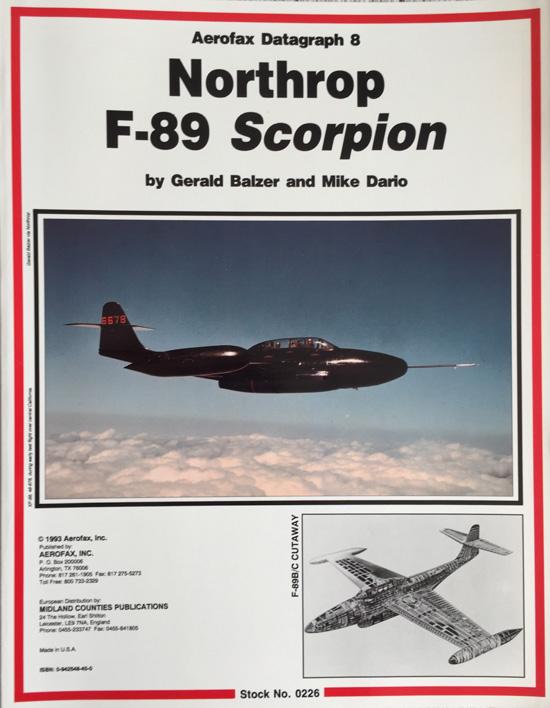 Northrop F-89 Scorpion (Aerofax Datagraph 8) By Gerald Balzer