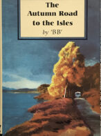 """The Autumn Road to the Isles By """"BB"""""""