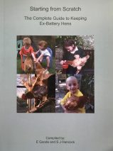 Starting from Stratch: The Complete Guide to Keeping Ex-Battery Hens