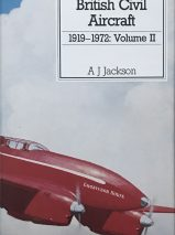British Civil Aircraft 1919-72: Volume 2 By A. J. Jackson