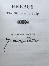 Erebus: The Story of a Ship By Michael Palin – Signed Copy