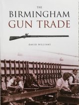 The Birmingham Gun Trade By David Williams
