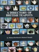 The Directory of British Teapots By Michael Berthoud & Richard Maskell