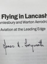Test Flying in Lancashire from Samlesbury and Warton Aerodromes: Volume 2 By James H. Longworth  – Signed Copy