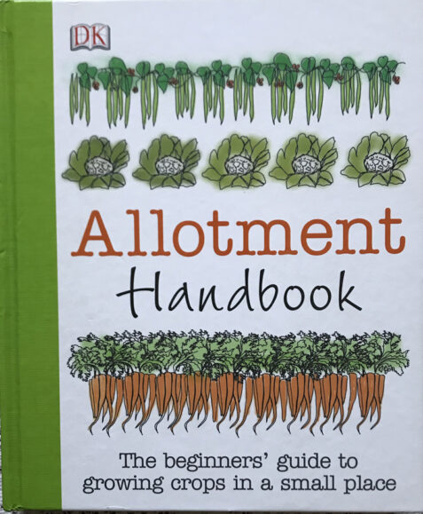 Allotment Handbook: The Beginners Guide to Growing Crops in a Small Space By Simon Akeroyd