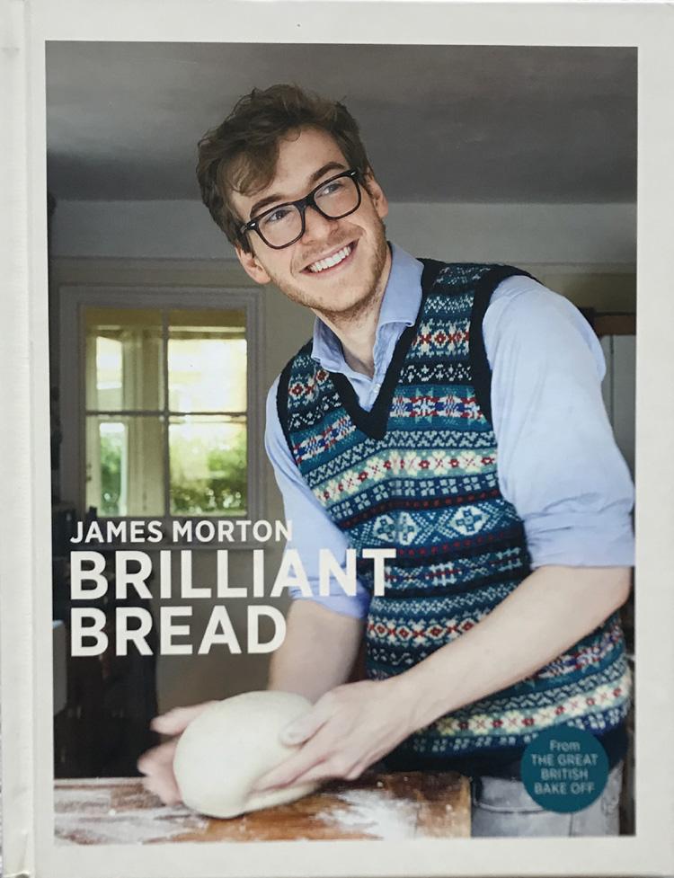 Brilliant Bread By James Morton