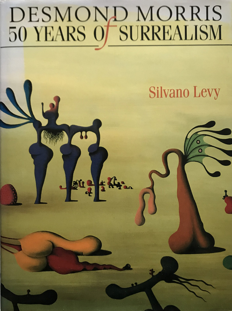 Desmond Morris: 50 Years Of Surrealism By Levy Silvano