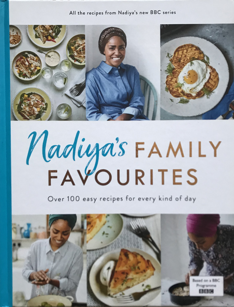 Nadiya's Family Favourites: Over 100 Family Favourites for Every kind of Day