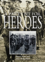 A Party Fit For Heroes: His Majesty's Garden Party for Recipients of the Victoria Cross 26th June 1920 By Derek Hunt