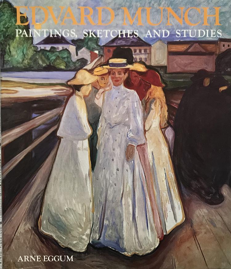 Edvard Munch: Paintings, Sketches, and Studies By Arne Eggum
