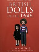 British Dolls of the 1960s By Susan Brewer