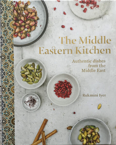 The Middle Eastern Kitchen: Authentic Dishes from the Middle East By Rukmini Iyer