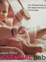 Essential Baby: Over 20 Handknits to Take Your Baby from First Days to First Steps By Debbie Bliss