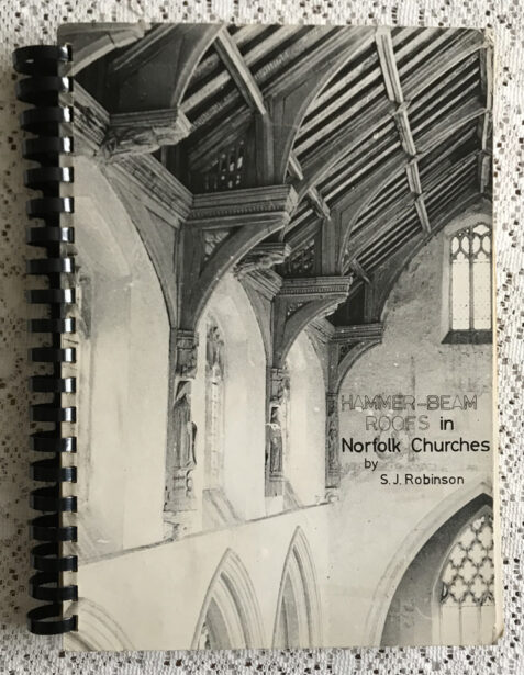 Hammer-Beam Roofs in Norfolk Churches By S. J. Robinson