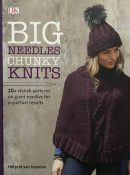 Big Needles Chunky Knits By Helgrid van Impelen