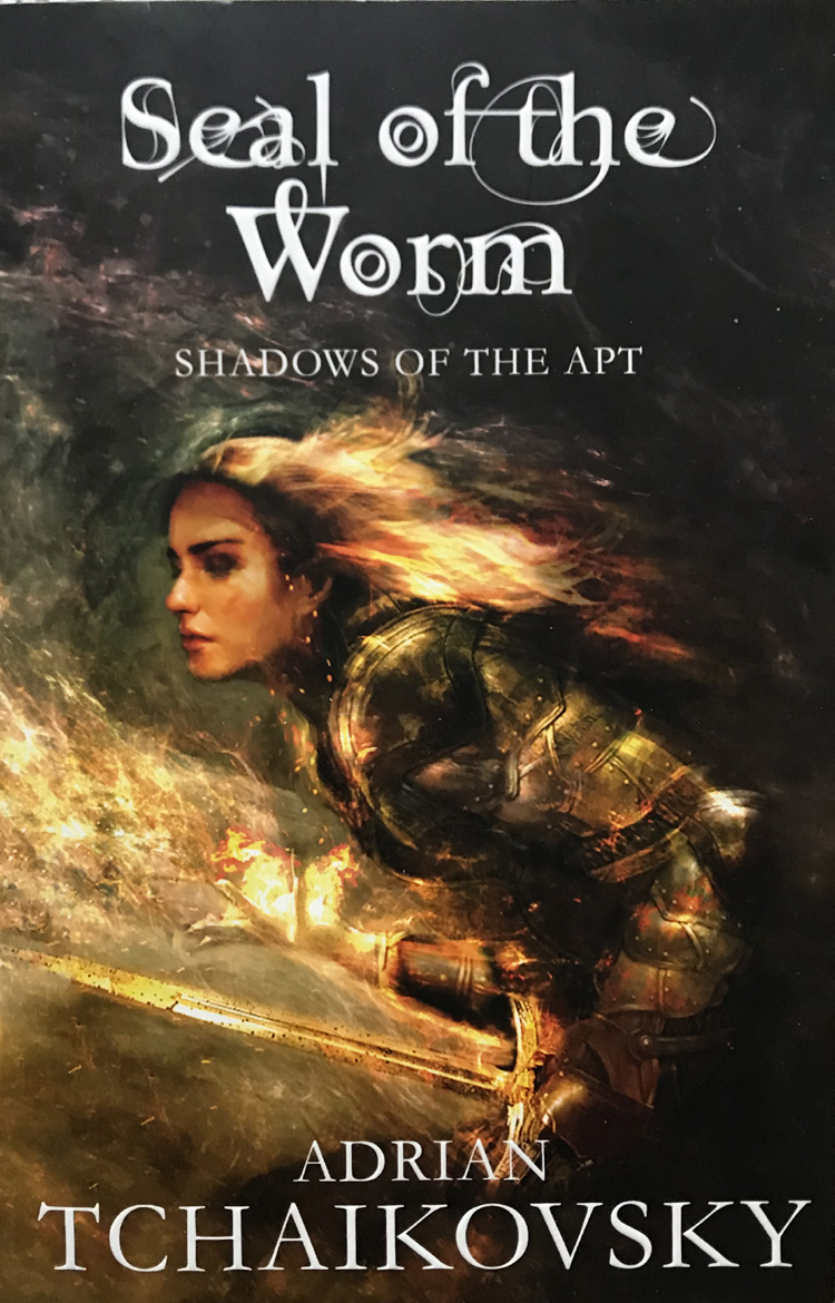 The Seal of the Worm (Shadows of the Apt Book 10) By Adrian Tchaikovsky