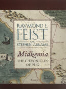 Midkemia: The Chronicles Of Pug By Raymond E. Feist and Stephen Abrams