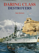 Daring Class Destroyers By Neil McCart
