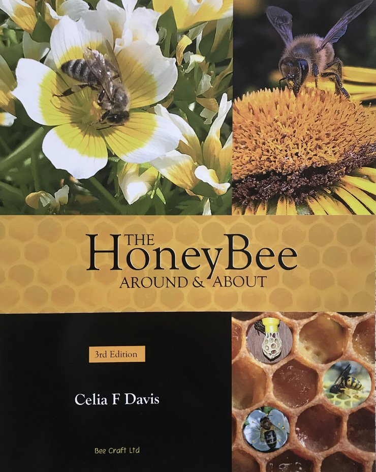 The Honey Bee Around and About By Celia F. Davis