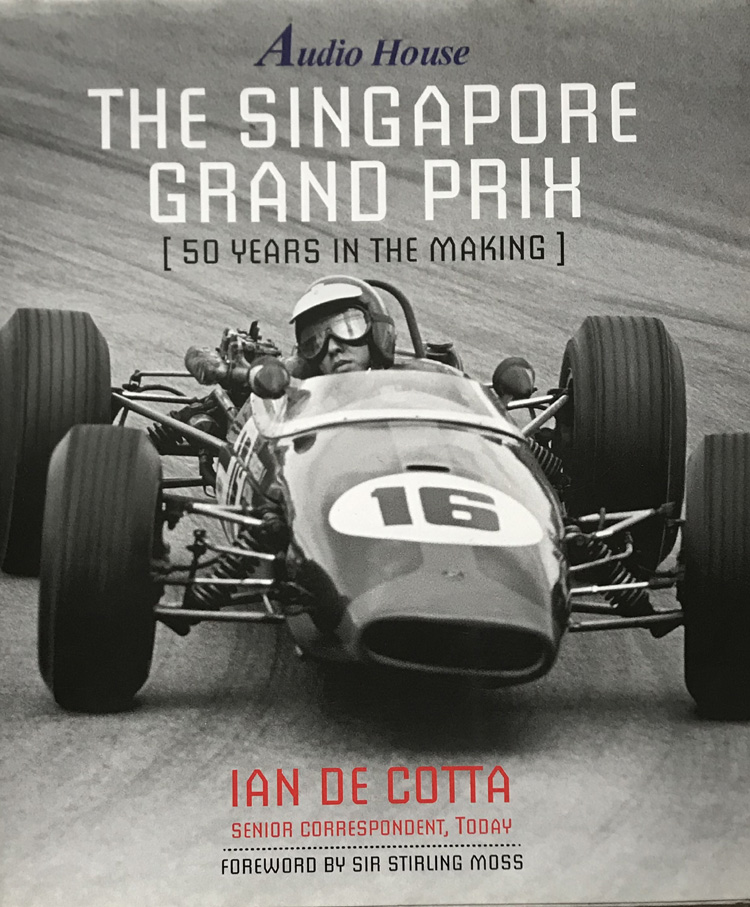The Singapore Grand Prix: 50 Years in the Making By Ian De Cotta