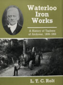 Waterloo Iron Works: A History Of Taskers Of Andover 1809-1968 By L. T. C. Rolt